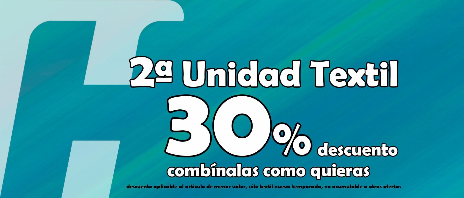 30% descuento 2º unidad textil